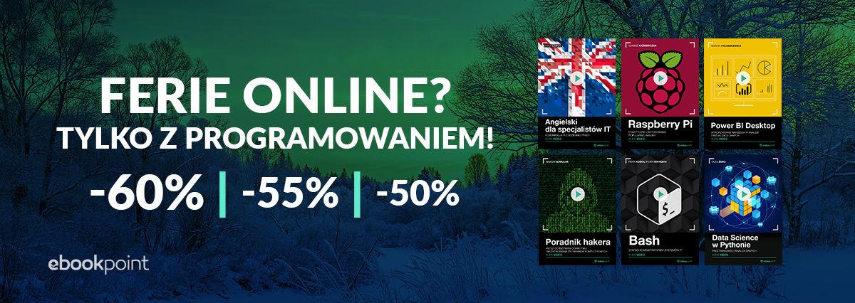 Promocja na ebooki Ferie online? Tylko z programowaniem! Kursy video do -60%