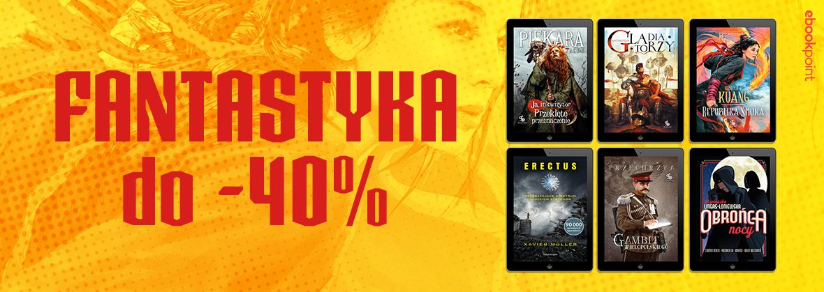 Promocja na ebooki Magiczny świat fantastyki [do -40%]
