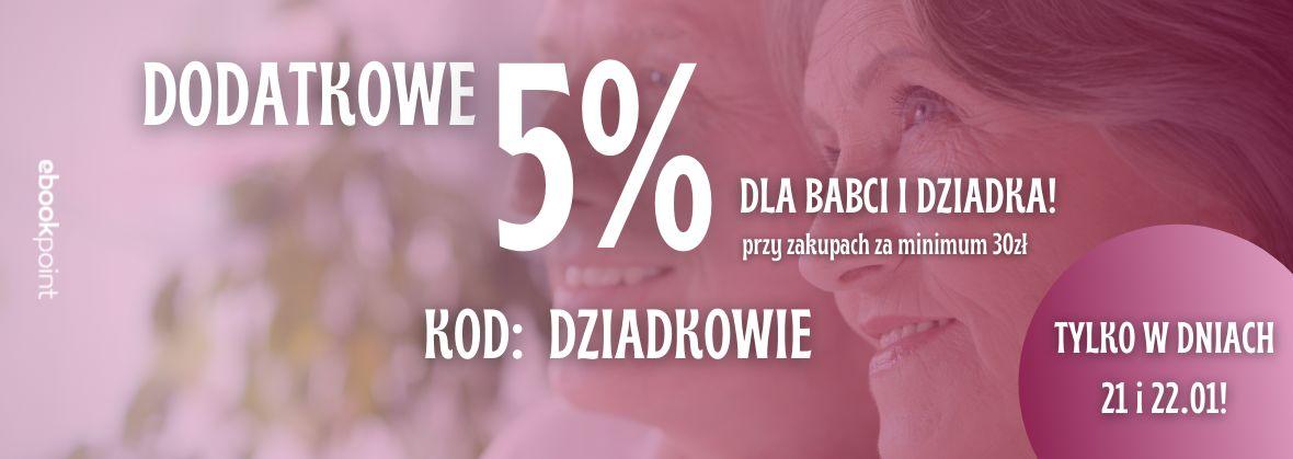 Promocja na ebooki Dodatkowe 5% dla Babci i Dziadka! :)