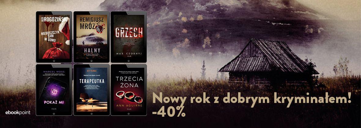 Promocja na ebooki Nowy Rok z dobrym kryminałem / -40%