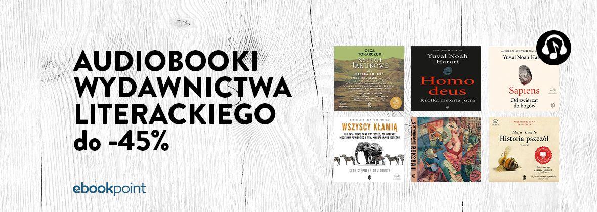 Promocja na ebooki Audiobooki Wydawnictwa Literackiego / do -45%