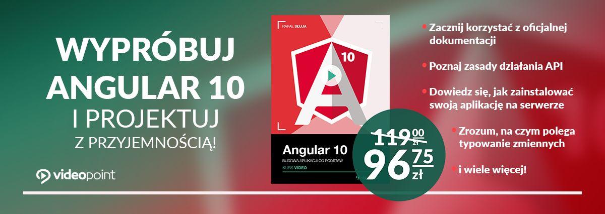 Promocja na ebooki Wypróbuj Angular 10 i projektuj z przyjemnością!