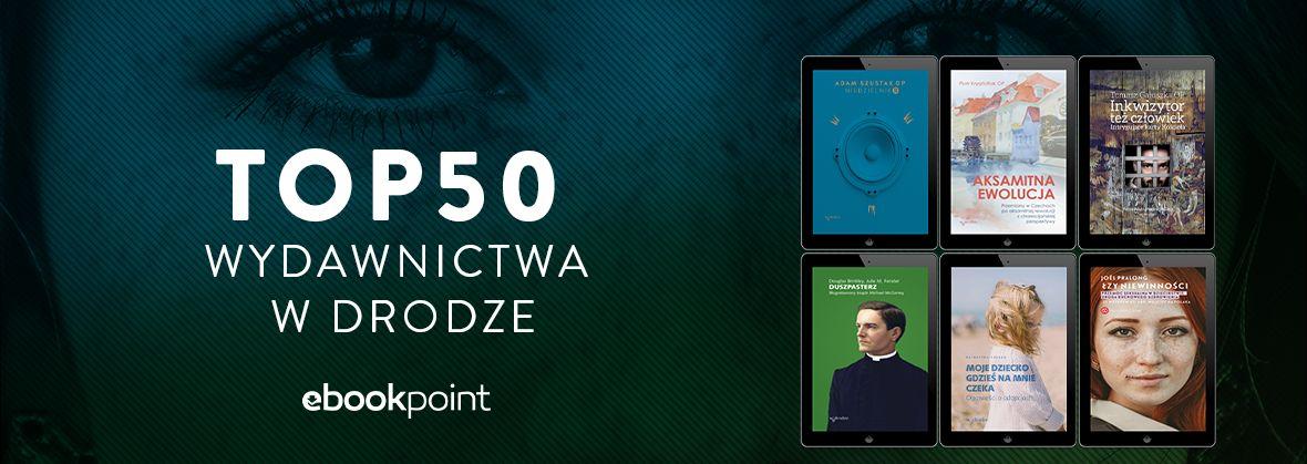 Promocja na ebooki TOP50 Wydawnictwa w Drodze / -40%