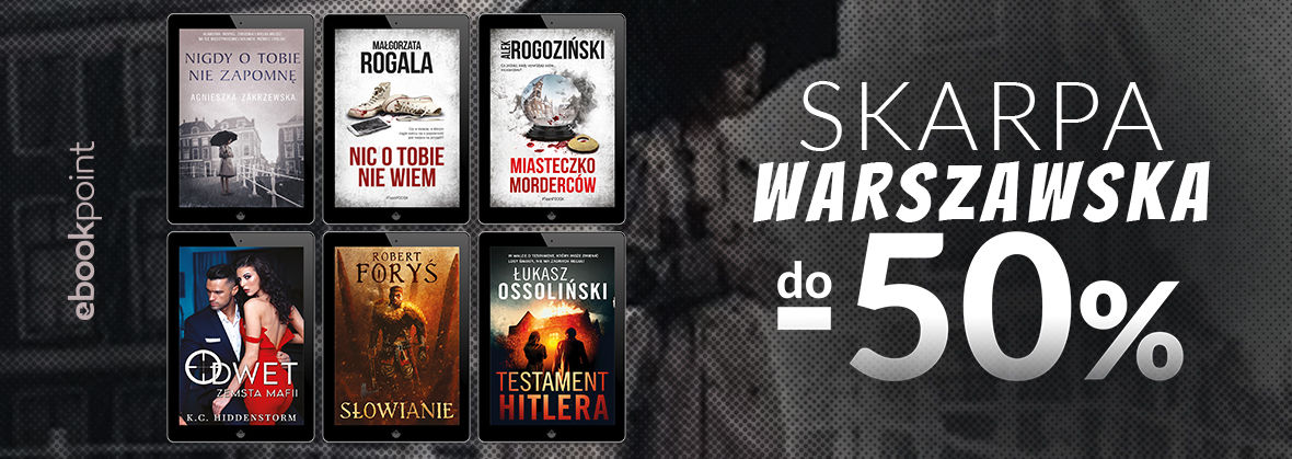 Promocja na ebooki SKARPA Warszawska [do -50%]