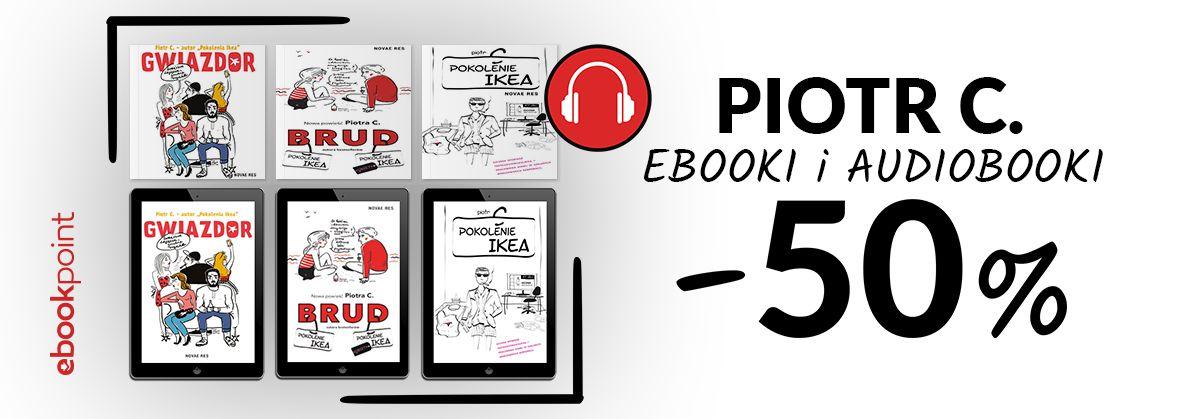 Promocja na ebooki Piotr C. / Ebooki i audiobooki / -50%