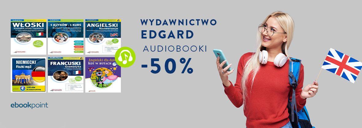 Promocja na ebooki EDGARD / AUDIOBOOKI -50%