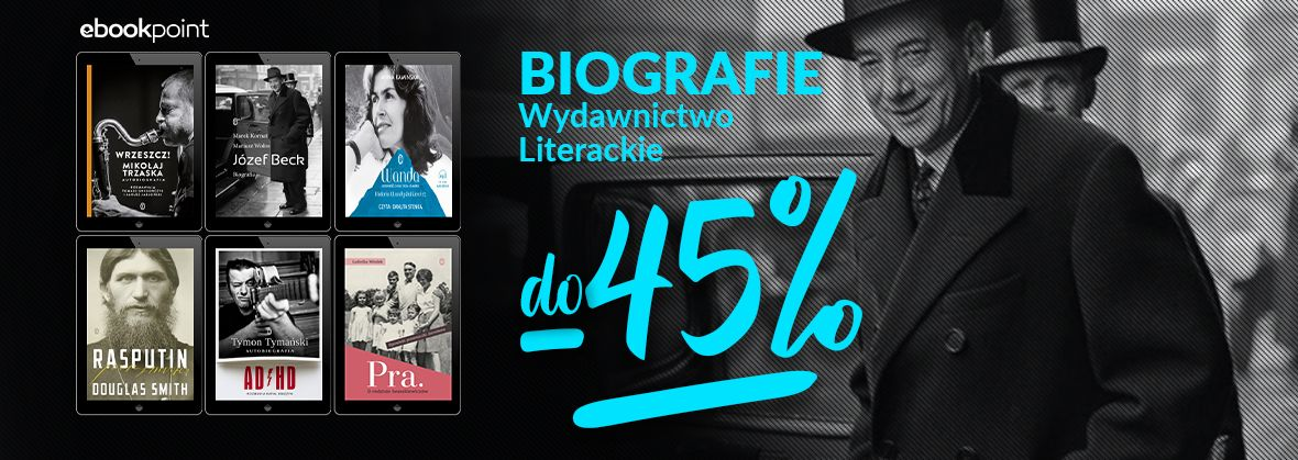 Promocja na ebooki BIOGRAFIE DO -45% [Wydawnictwo Literackie]
