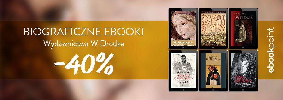 Promocja na ebooki Biograficzne ebooki Wydawnictwa W Drodze / -40%
