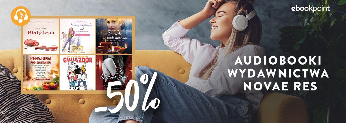Promocja na ebooki Audiobooki Wydawnictwa NOVAE RES / -50%