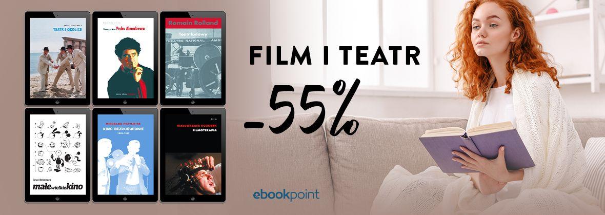 Promocja na ebooki FILM i TEATR / -55%