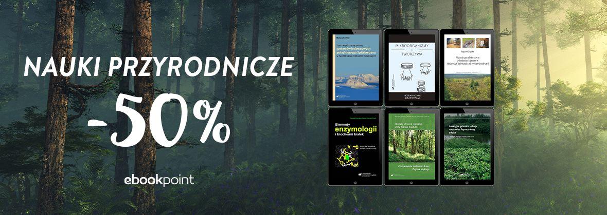 Promocja na ebooki Nauki przyrodnicze / Wydawnictwo Uniwersytetu Śląskiego / -50%