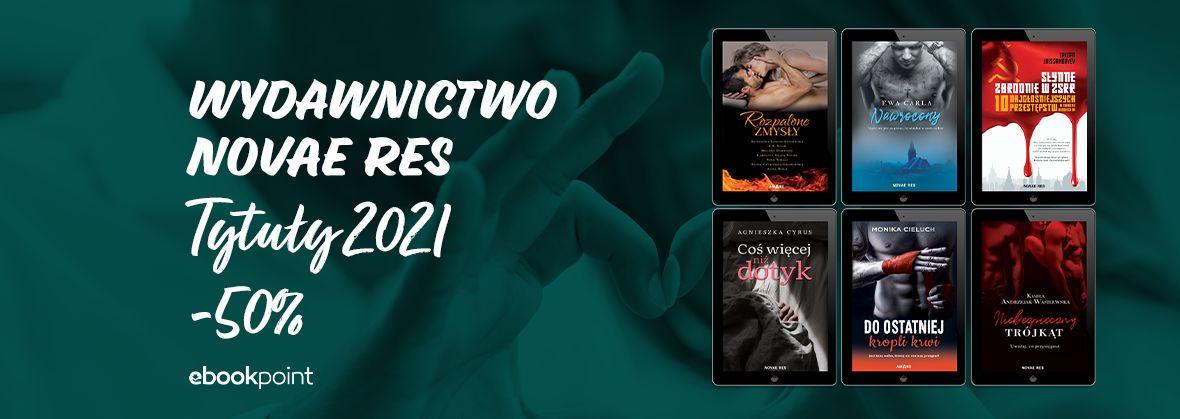 Promocja na ebooki Wydawnictwo NOVAE RES / Tytuły 2021 / -50%