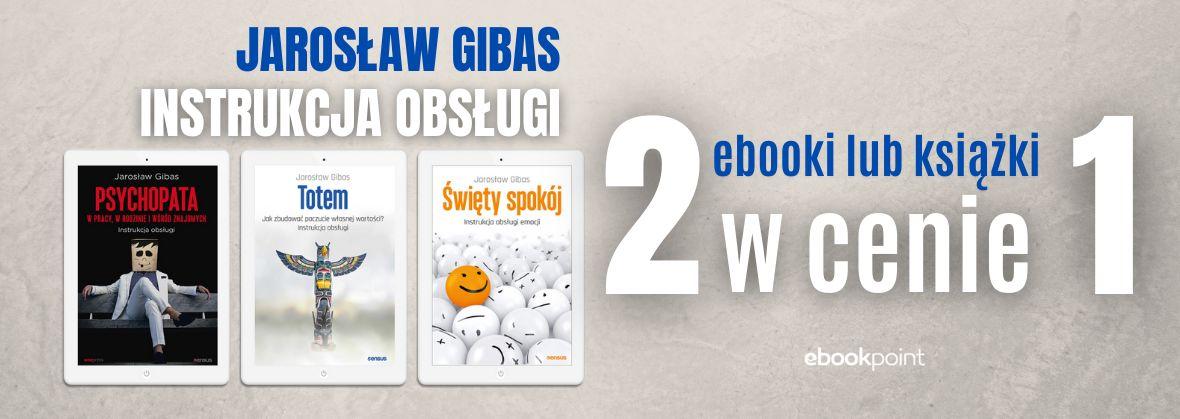 Promocja na ebooki Jarosław Gibas [2za1 na ebooki i książki drukowane]