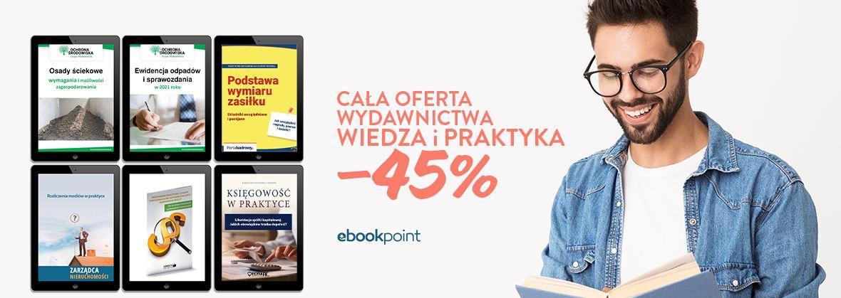 Promocja na ebooki Cała oferta Wydawnictwa Wiedza i Praktyka / -45%