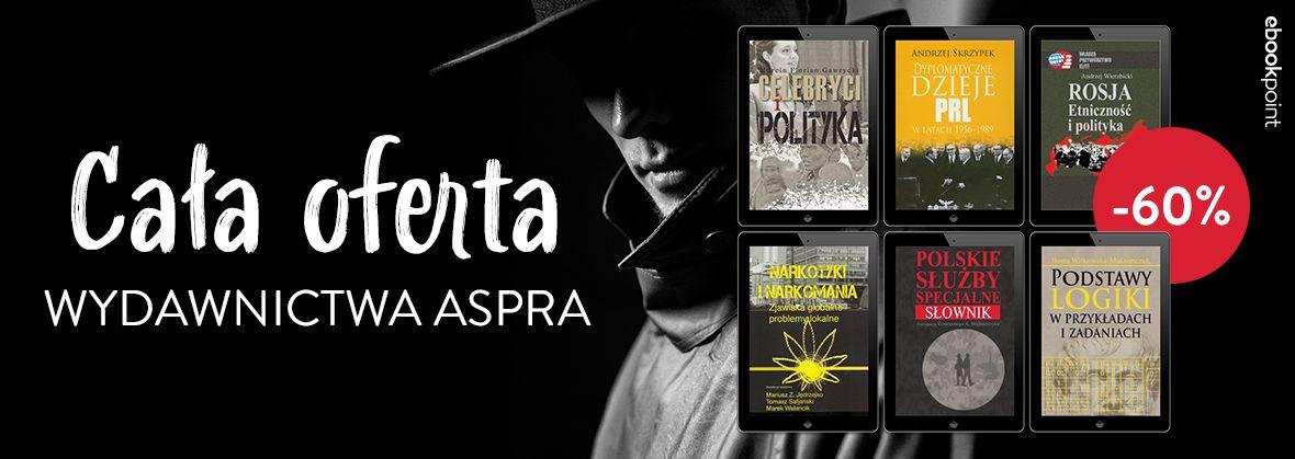 Promocja na ebooki Cała oferta Wydawnictwa ASPRA / -40%