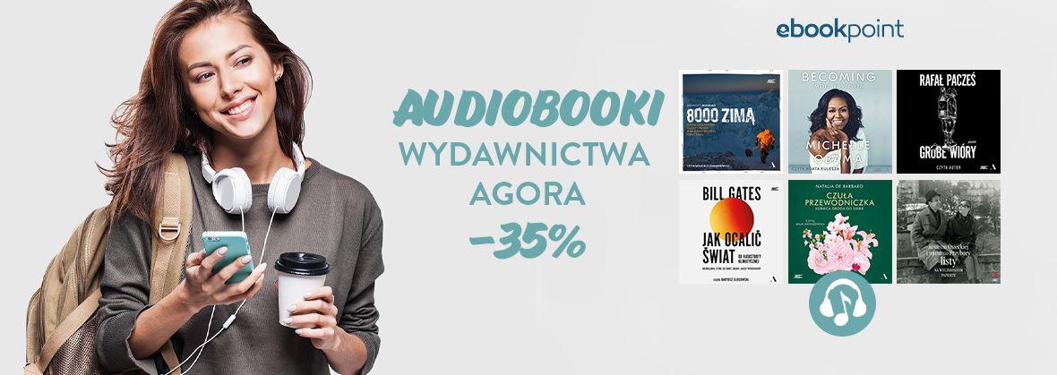 Promocja na ebooki Audiobooki Wydawnictwa AGORA / -35%