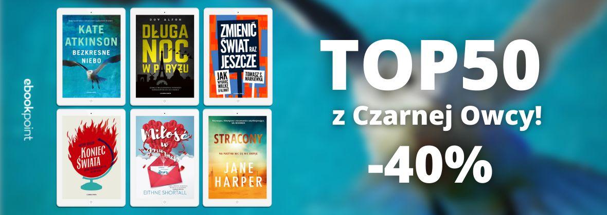 Promocja na ebooki TOP50 z Czarnej Owcy! [Wydawnictwo Czarna Owca -40%]