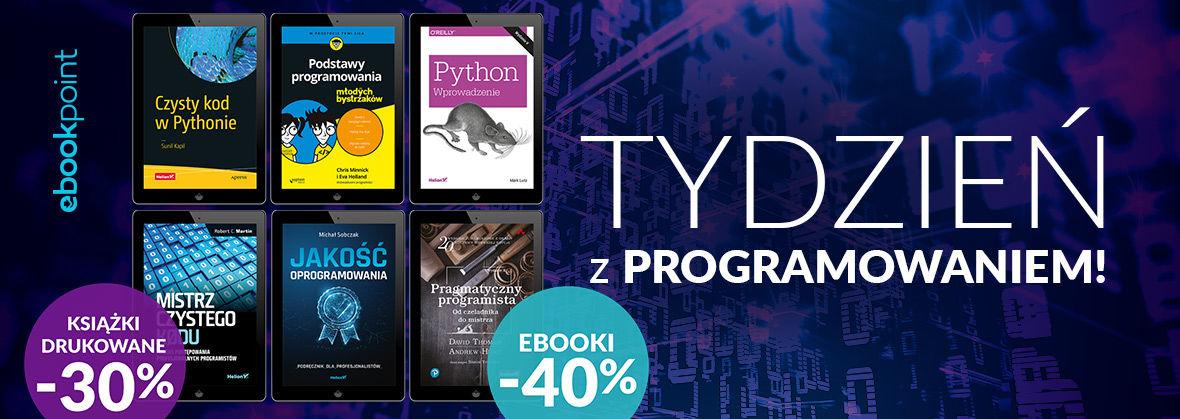Promocja na ebooki Tydzień z...programowaniem! / Ebooki -40%, książki drukowane -30%
