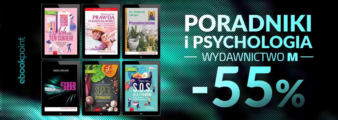 Promocja na ebooki Poradniki i psychologia / Wydawnictwo M / -55%