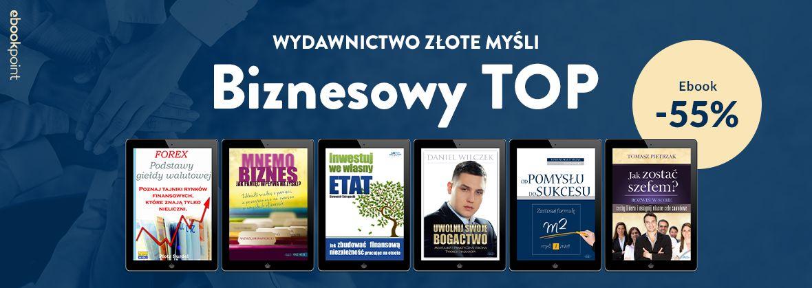 Promocja na ebooki Wydawnictwo Złote Myśli / Biznesowy TOP / -55%