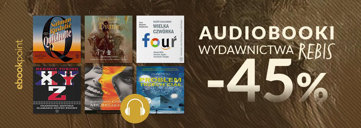 Promocja na ebooki Audiobooki Wydawnictwa REBIS / do -45%