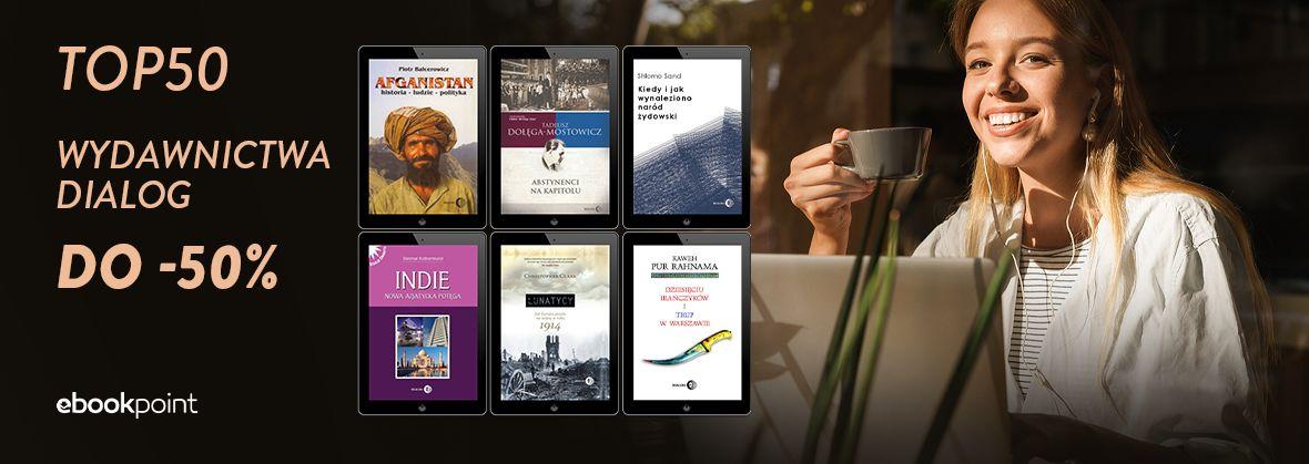Promocja na ebooki TOP50 Wydawnictwa Dialog / do -50%