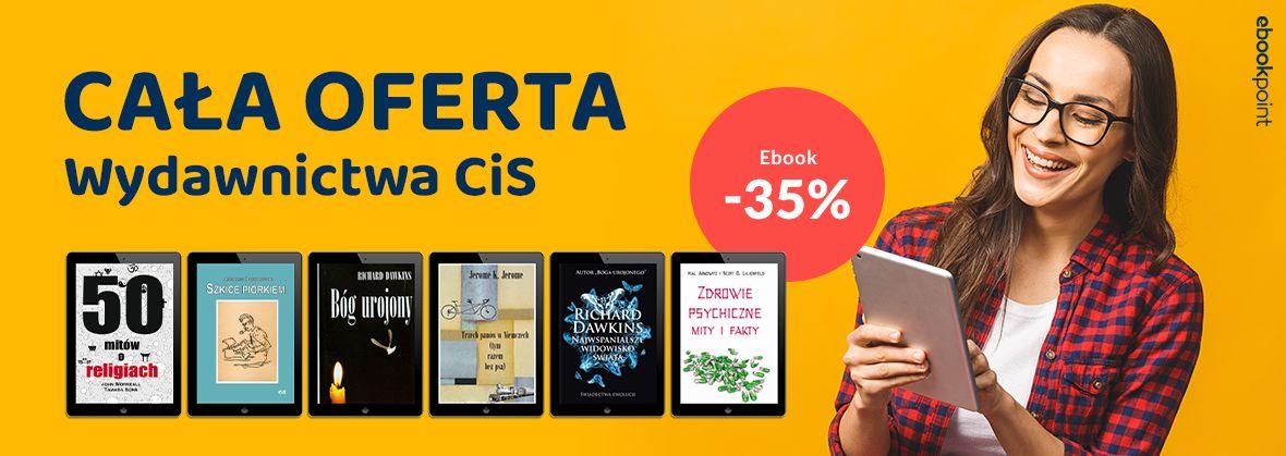 Promocja na ebooki Cała oferta Wydawnictwa CiS / -35%