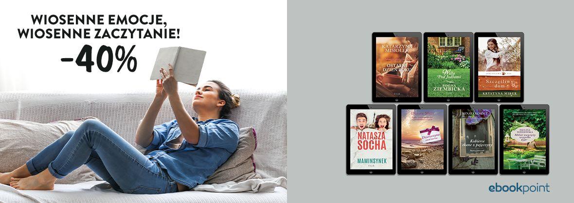 Promocja na ebooki Wiosenne emocje, wiosenne zaczytanie! / -40%