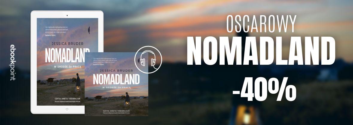 Promocja na ebooki Oscarowy NOMADLAND! / -40%