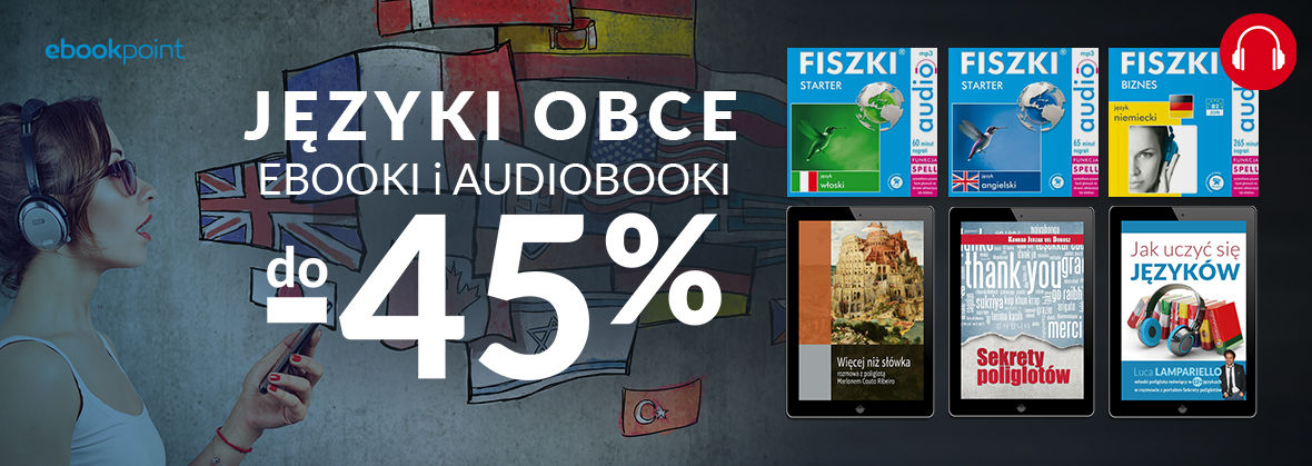 Promocja na ebooki Języki obce / Ebooki i audiobooki do -45%