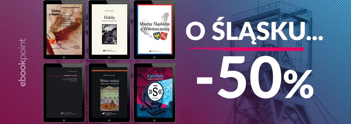 Promocja na ebooki O Śląsku... / -50%