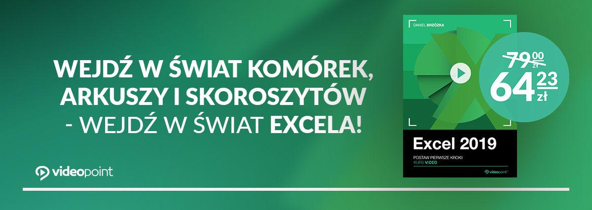 Promocja na ebooki Wejdź w świat komórek, arkuszy i skoroszytów - wejdź w świat Excela!