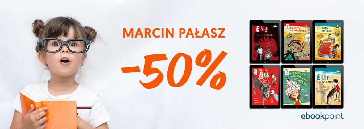Promocja na ebooki Marcin Pałasz [-50%]