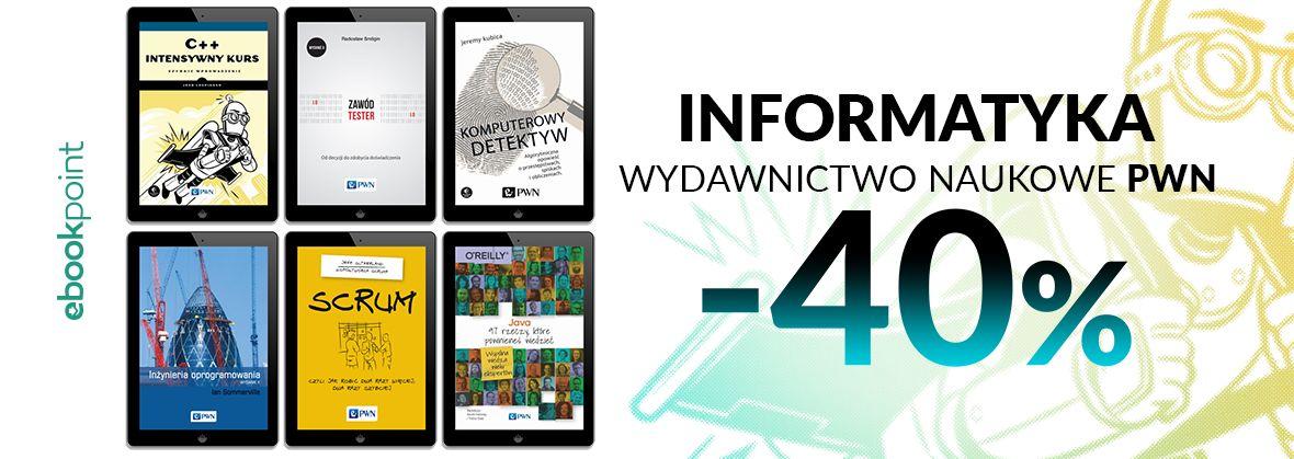Promocja na ebooki INFORMATYKA / Wydawnictwo Naukowe PWN / -40%