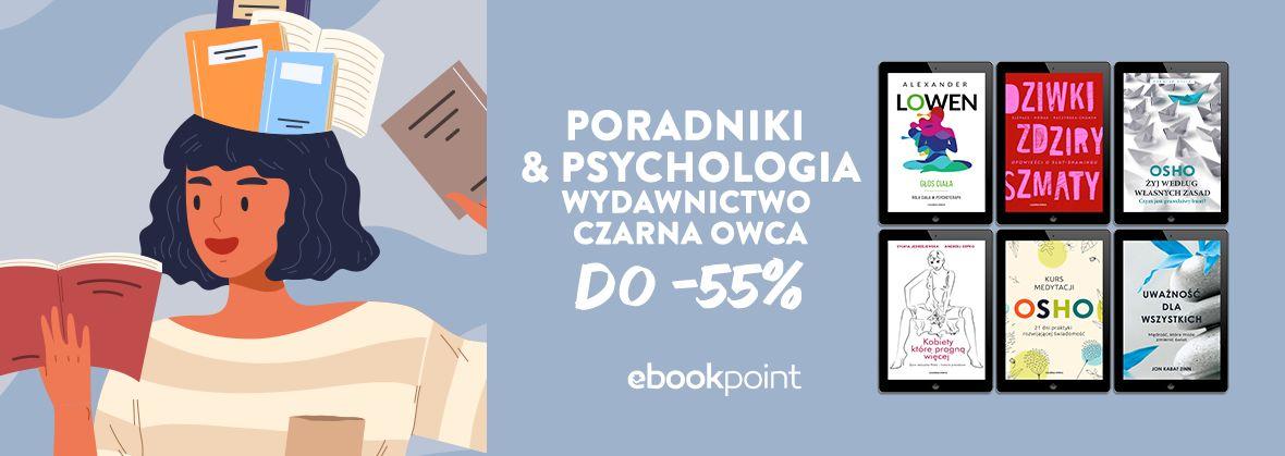 Promocja na ebooki Poradniki i psychologia / Wydawnictwo Czarna Owca do -55%