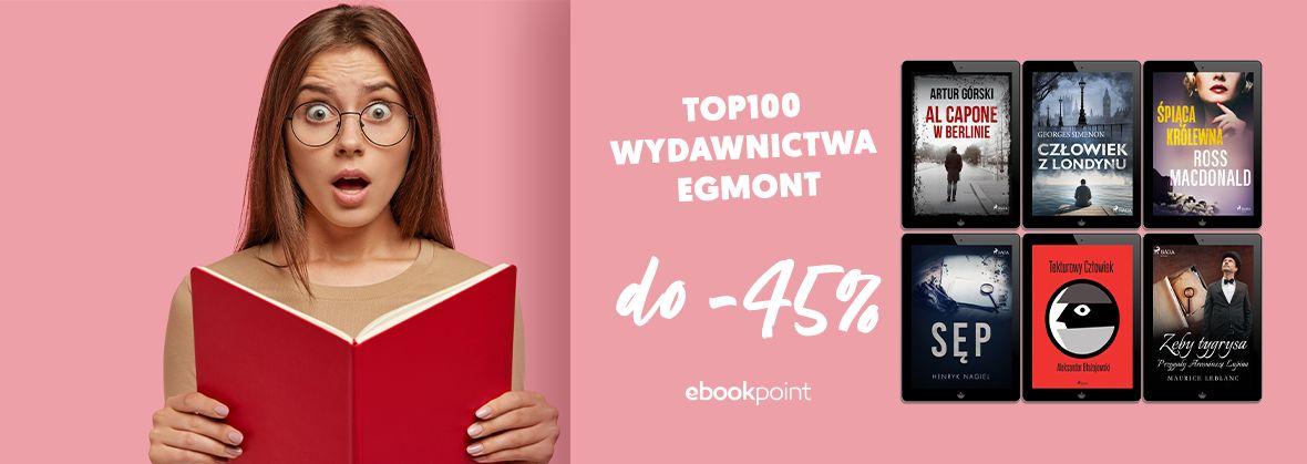 Promocja na ebooki TOP100 Wydawnictwa EGMONT / do -45%