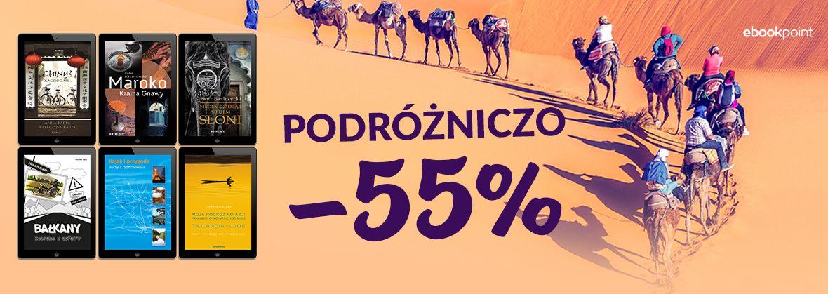 Promocja na ebooki PODRÓŻNICZO / -55%