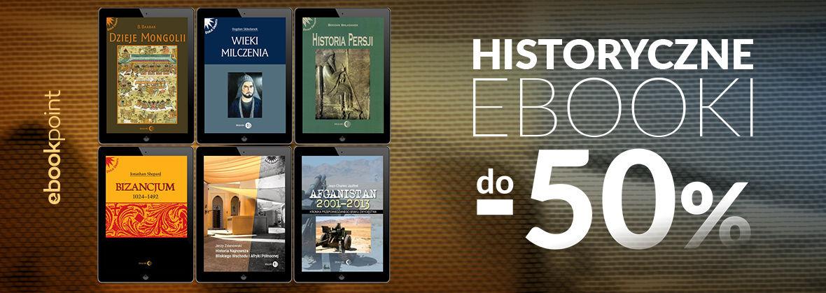 Promocja na ebooki Historyczne ebooki do -50%
