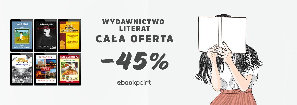Promocja na ebooki Wydawnictwo LITERAT / cała oferta -45%