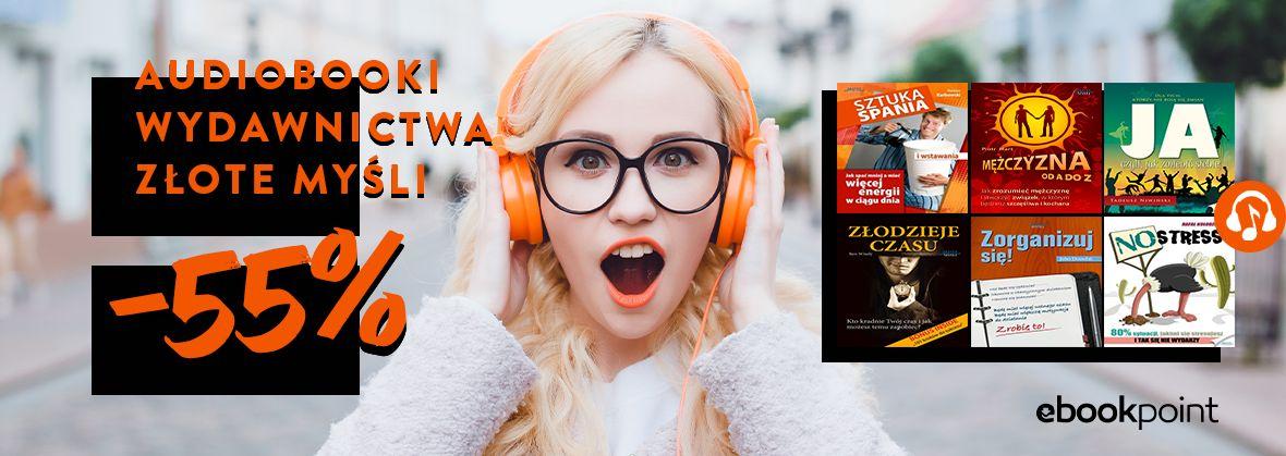 Promocja na ebooki Audiobooki Wydawnictwa ZŁOTE MYŚLI / -55%
