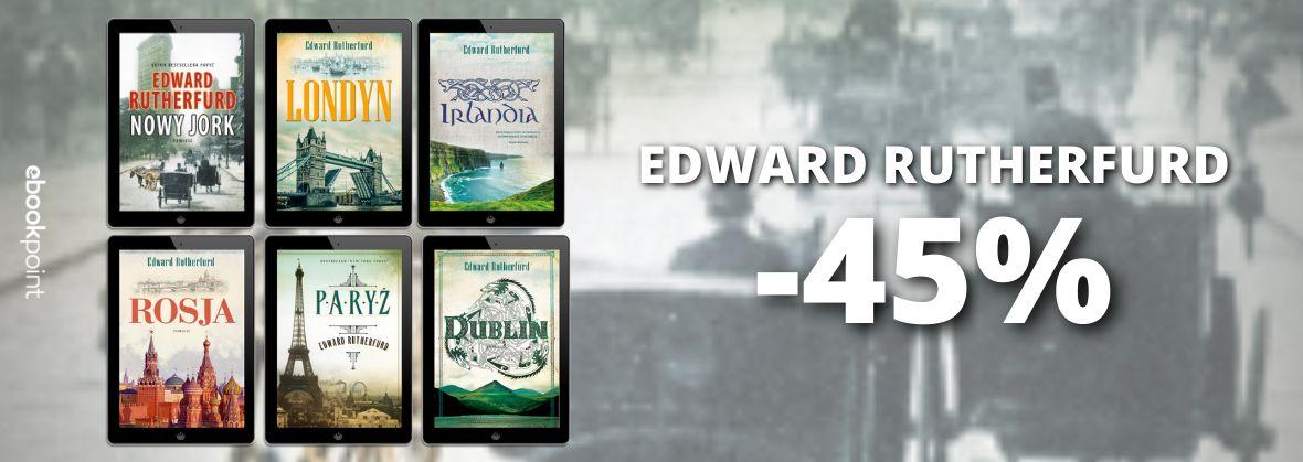 Promocja na ebooki EDWARD RUTHERFURD / -45%