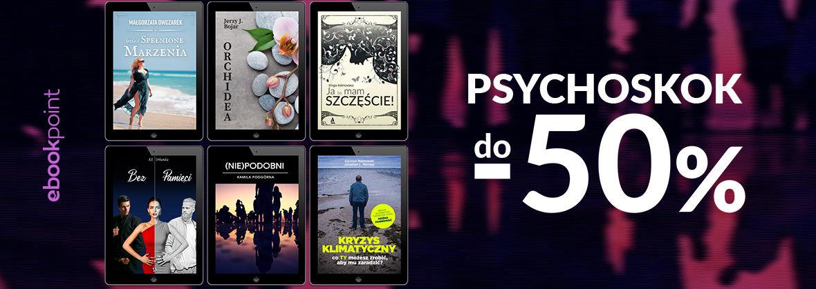 Promocja na ebooki PSYCHOSKOK [do -50%]
