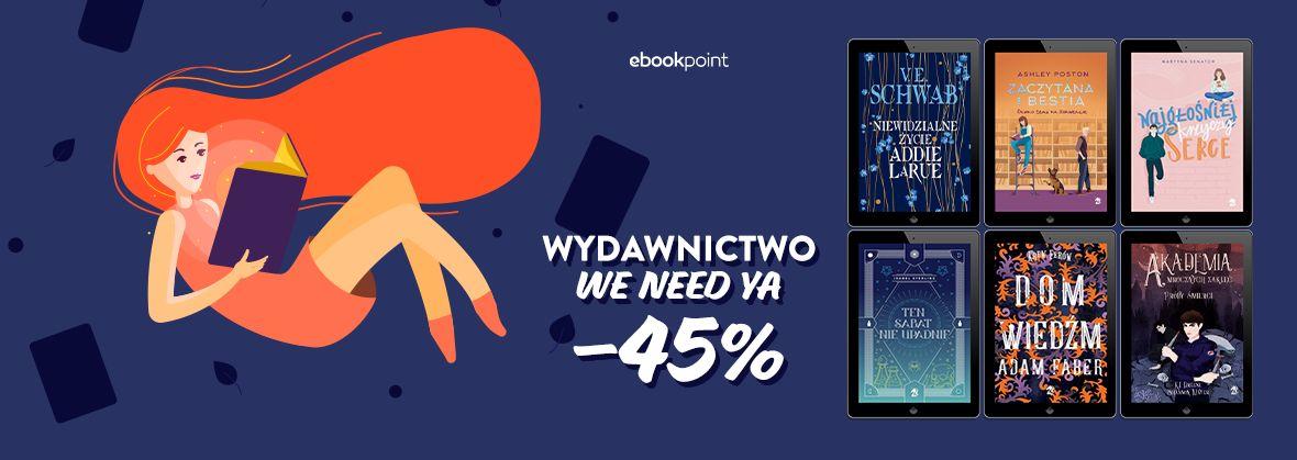 Promocja na ebooki Wydawnictwo WE NEED YA / -45%