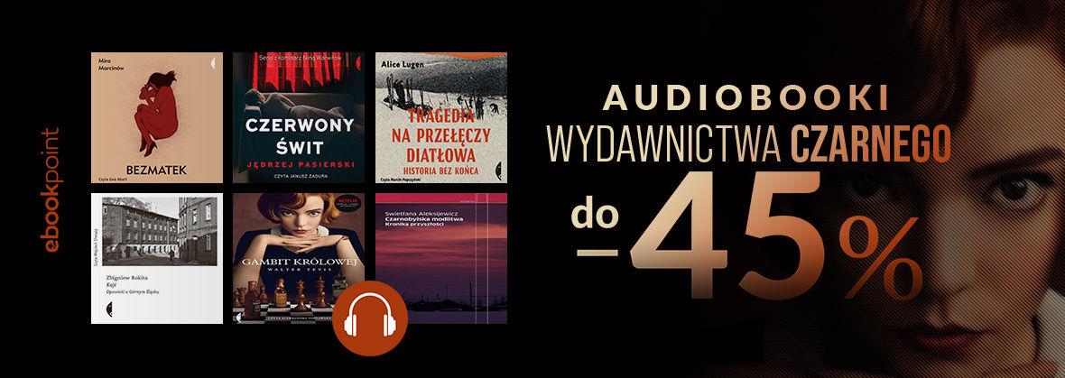 Promocja na ebooki Audiobooki Wydawnictwa Czarnego do -45%