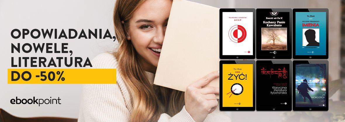Promocja na ebooki Opowiadania, nowele, literatura / do -50%