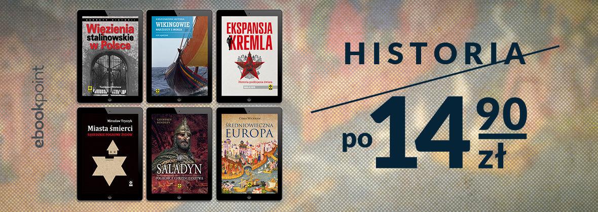 Promocja na ebooki HISTORIA / do 14,90zł!
