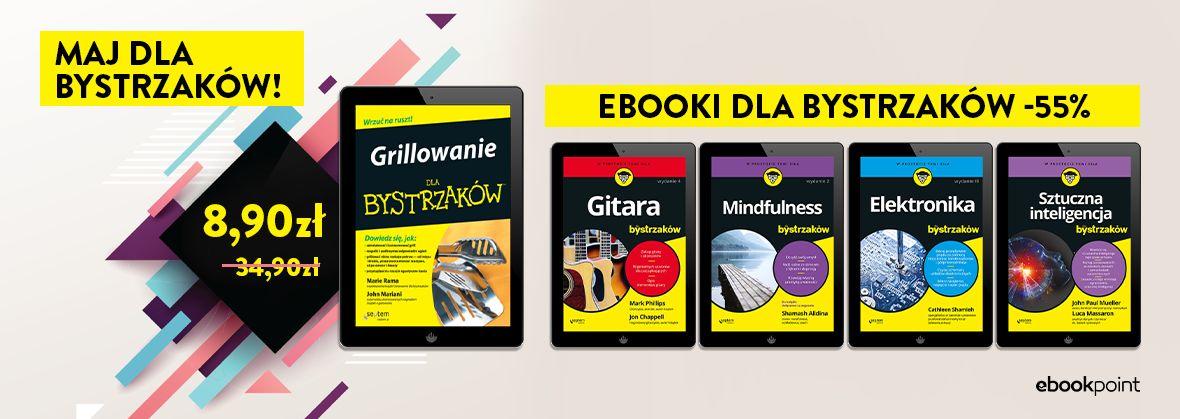 Promocja na ebooki Maj dla Bystrzaków! / Bystrzakowe ebooki -55%