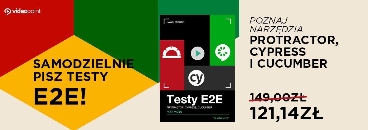 Promocja na ebooki Samodzielnie pisz testy E2E - poznaj narzędzia Protractor, Cypress i Cucumber!