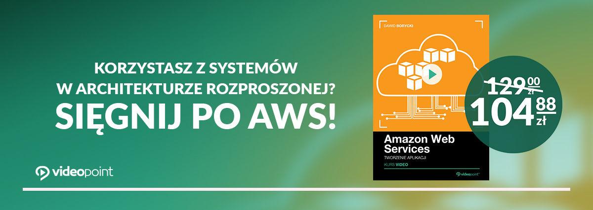 Promocja na ebooki Korzystasz z systemów w architekturze rozproszonej? Sięgnij po AWS!