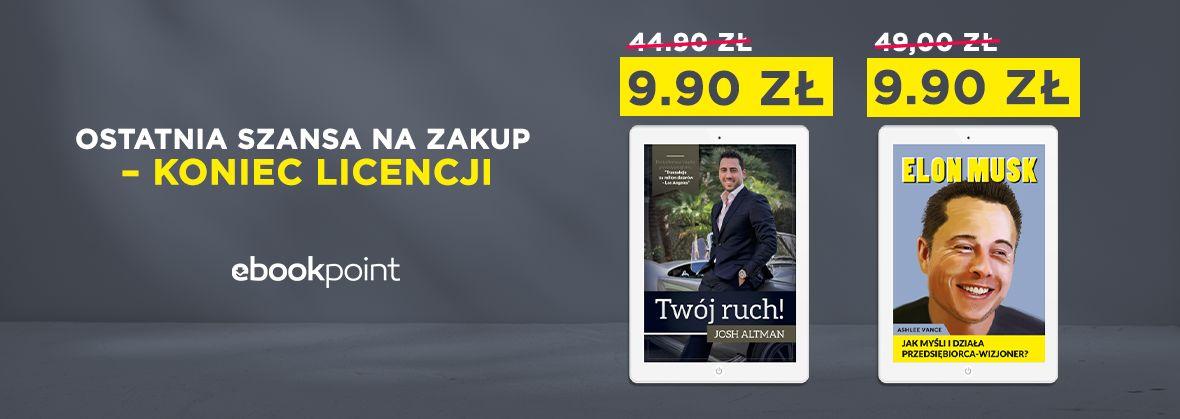 Promocja na ebooki [OSTATNIA SZANSA - koniec licencji!] Twój ruch! / 9,90zł
